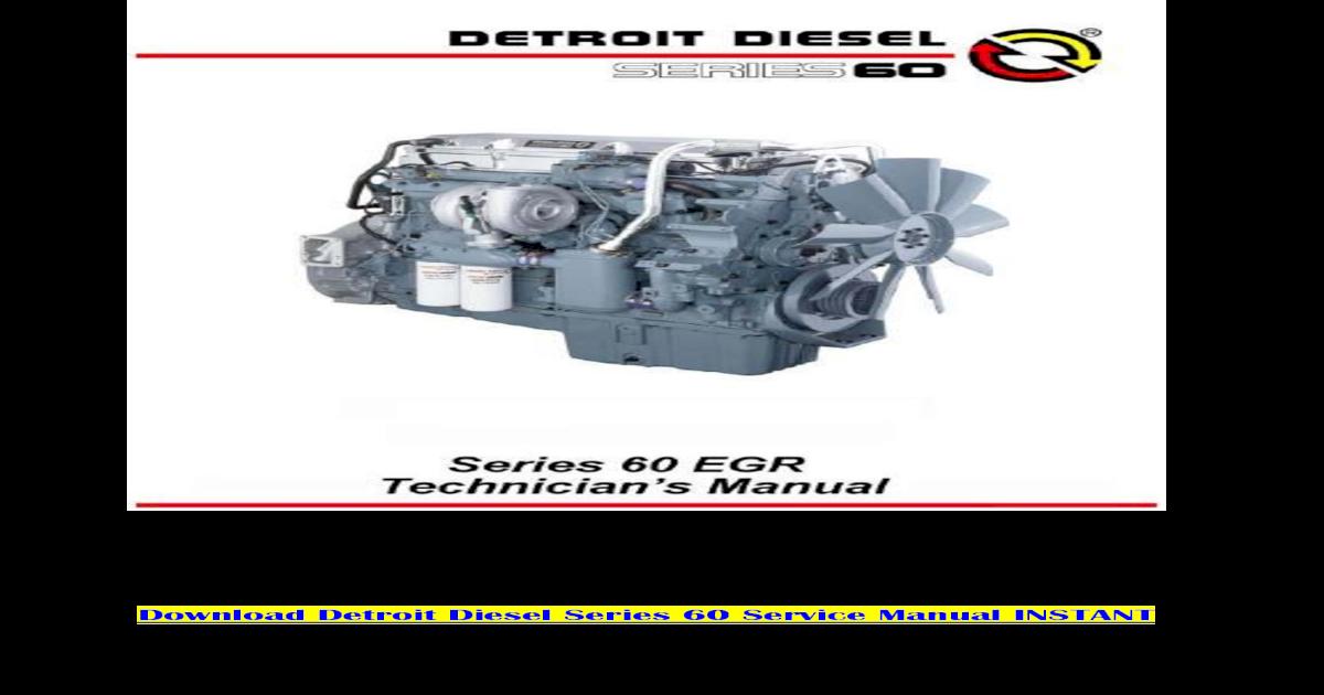 detroit diesel series 60 service manual free download