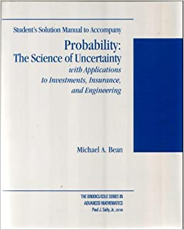 probability and statistics the science of uncertainty solution manual