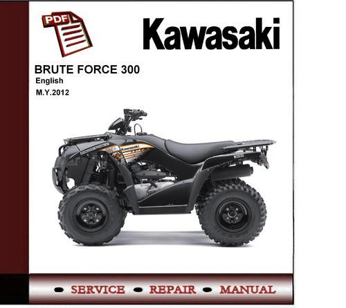 2005 kawasaki brute force 650 service manual pdf