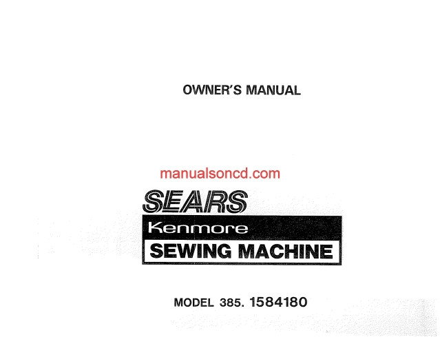 owners manual for kenmore sewing machine 385