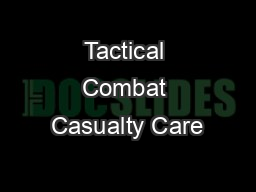 tactical combat casualty care manual
